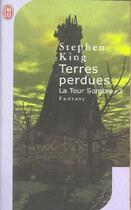 Couverture du livre « La tour sombre t.3 ; terres perdues » de Stephen King aux éditions J'ai Lu