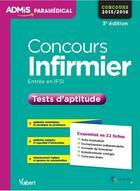 Couverture du livre « Concours infirmier ; tests d'aptitude ; 22 fiches ; concours 2015-2016 (3e édition) » de Marc Delabriere aux éditions Vuibert