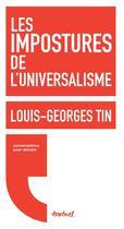 Couverture du livre « Les impostures de l'universalisme » de Louis-Georges Tin aux éditions Textuel