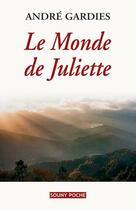 Couverture du livre « Le monde de Juliette » de Andre Gardies aux éditions Lucien Souny