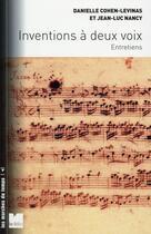 Couverture du livre « Inventions à deux voix ; entretiens » de Jean-Luc Nancy et Danielle Cohen-Levinas aux éditions Felin