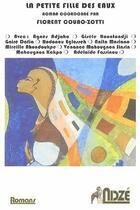 Couverture du livre « La petite fille des eaux » de Florent Couao-Zotti aux éditions Ndze