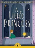 Couverture du livre « A little princess » de Frances Hodgson Burnett aux éditions Children Pbs