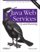 Couverture du livre « Java Web services ; up and running » de Martin Kalin aux éditions O'reilly Media