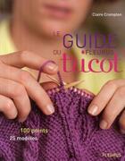 Couverture du livre « Le guide Fleurus du tricot » de Claire Crampon aux éditions Fleurus