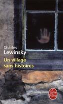 Couverture du livre « Un village sans histoires » de Charles Lewinsky aux éditions Lgf