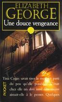 Couverture du livre « Douce Vengeance » de Elizabeth George aux éditions Pocket