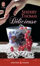 Couverture du livre « Délicieuse » de Sherry Thomas aux éditions J'ai Lu