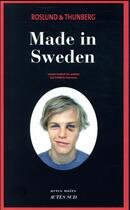 Couverture du livre « Made in Sweden » de Anders Roslund aux éditions Actes Sud