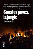 Couverture du livre « Sous les pavés, la jungle » de Simone Gelin aux éditions Cairn