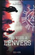 Couverture du livre « Mes vies à l'envers » de Maxime Fontaine aux éditions Gulf Stream
