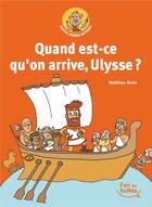 Couverture du livre « Super-héros Mythos T.2 ; quand est-ce qu'on arrive, Ulysse ? » de Benjamin Richard et Matthieu Roda aux éditions Gautier Languereau