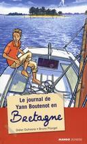 Couverture du livre « Le journal de Yann Boutenot en Bretagne » de Didier Dufresne aux éditions Mango