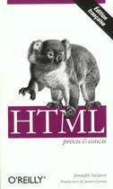 Couverture du livre « Html Precis Et Concis » de Jennifer Niederst aux éditions O Reilly France