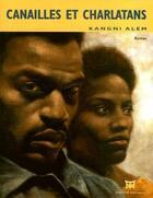 Couverture du livre « Canailles et charlatans » de Kangni Alem aux éditions Dapper