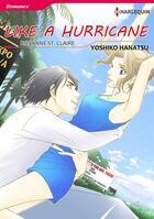 Couverture du livre « Like a Hurricane » de Roxanne St.Claire et Yoshiko Hanatsu aux éditions Harlequin K.k./softbank Creative Corp.