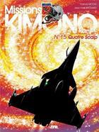 Couverture du livre « Missions Kimono T.15 ; quatre scalp » de Jean-Yves Brouard et Francis Nicole aux éditions Jyb Aventures
