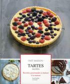 Couverture du livre « Tartes sucrées » de Melanie Martin aux éditions Hachette Pratique