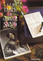 Couverture du livre « La table de george sand (a) - - 245 recettes inedites » de Christiane Sand aux éditions Flammarion