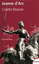 Couverture du livre « Jeanne d'Arc » de Colette Beaune aux éditions Tempus/perrin