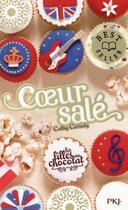 Couverture du livre « Les filles au chocolat T.3.1/2 ; coeur salé » de Cathy Cassidy aux éditions Pocket Jeunesse