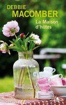 Couverture du livre « La maison d'hôtes » de Debbie Macomber aux éditions Gabelire
