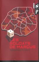 Couverture du livre « Les Soldats De Marcus » de Sebastien Priollet aux éditions Nicolas Philippe