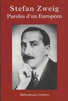 Couverture du livre « Paroles d'un Européen » de Stefan Zweig aux éditions Ombres