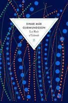 Couverture du livre « Les rois d'Islande » de Einar-Mar Gudmundsson aux éditions Zulma