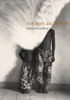 Couverture du livre « Voyages au Bénin » de Gerard Rondeau aux éditions Arganier