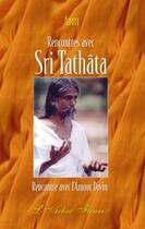 Couverture du livre « Rencontres avec sri tathâta ; rencontre avec l'amour divin » de Aditi aux éditions Arbre Fleuri