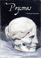 Couverture du livre « Prysmes ; 11 nouvelles chromatiques » de Charlotte Bousquet aux éditions Calepin Jaune