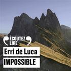 Couverture du livre « Impossible » de Erri De Luca aux éditions Gallimard Audio