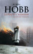 Couverture du livre « Le fou et l'assassin T.2 ; la fille de l'assassin » de Robin Hobb aux éditions J'ai Lu