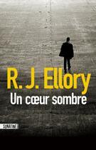 Couverture du livre « Un coeur sombre » de Roger Jon Ellory aux éditions Sonatine