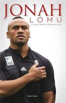 Couverture du livre « Jonah Lomu ; l'autobiographie » de Jonah Lomu aux éditions Talent Sport