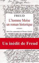 Couverture du livre « L'homme Moïse, un roman historique (inedit) ; commentaire Thomas Gindele » de Sigmund Freud aux éditions Imago