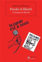 Couverture du livre « Parole et liberté ; la langue de mai 68 » de Giovanni Dotoli aux éditions Hermann