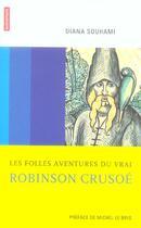 Couverture du livre « Les folles aventures du vrai robinson crusoe » de Diana Souhami aux éditions Autrement