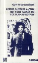 Couverture du livre « Lettre ouverte à ceux qui sont passés du col mao au Rotary » de Guy Hocquenghem aux éditions Agone