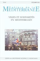 Couverture du livre « Cahiers De La Mediterranee T.63 ; Villes Et Solidarites En Mediterranee ; Decembre 2001 » de Collectif aux éditions Fac De Lettres Nice