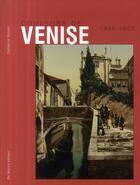 Couverture du livre « Couleurs de Venise (1889-1903) » de Donzel C aux éditions De Monza Jean-pierre