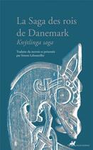 Couverture du livre « La saga des rois de Danemark » de Anonyme aux éditions Anacharsis