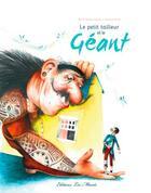 Couverture du livre « Le petit tailleur et le géant » de Xaviere Devos et Marie-Helene Lafond aux éditions Les Minots