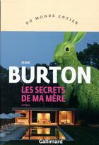 Couverture du livre « Les secrets de ma mère » de Jessie Burton aux éditions Gallimard