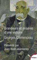Couverture du livre « Grandeurs et misères d'une victoire » de Georges Clemenceau aux éditions Tempus/perrin