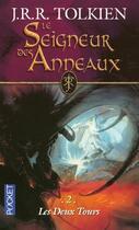 Couverture du livre « Le seigneur des anneaux T.2 ; les deux tours » de J.R.R. Tolkien aux éditions Pocket