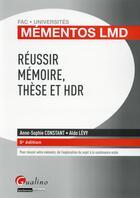 Couverture du livre « Réussir mémoires, thèses et HDR (5e édition) » de Anne-Sophie Constant et Aldo Levy aux éditions Gualino
