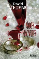 Couverture du livre « Noces macabres » de David Thomas aux éditions Vdb