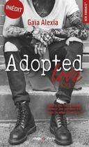 Couverture du livre « Adopted love T.3 » de Gaia Alexia aux éditions Hugo Poche